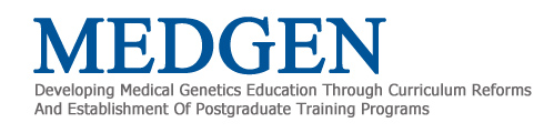 Developing Medical Genetics Education Through Curriculum Reforms And Establishment of Postgraduate Training Programs